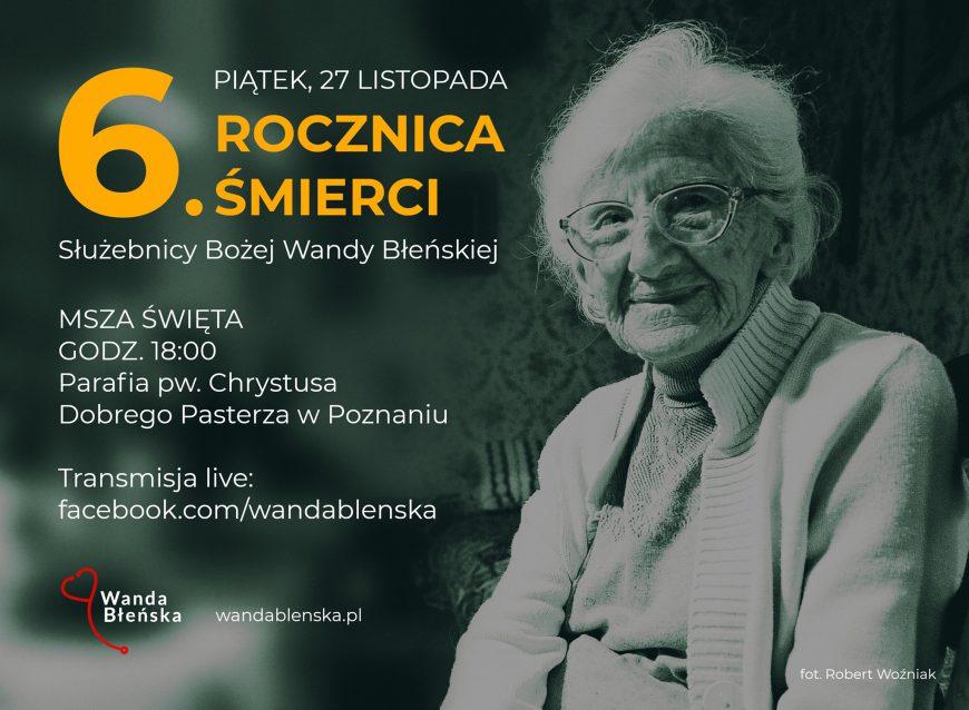 [zaproszenie] Szósta rocznica śmierci naszej Patronki doktor Wandy Błeńskiej